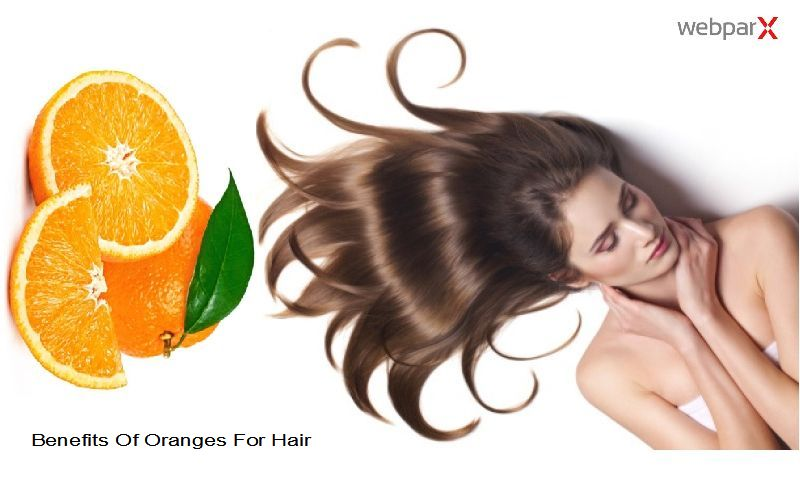 Benefits Of Oranges For Hair